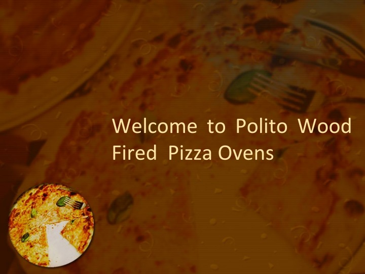 welcome to polito wood fired pizza ovens n.