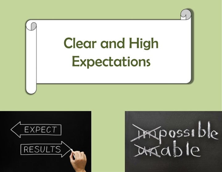 clear and high expectations n.