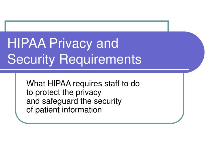 hipaa privacy and security requirements n.