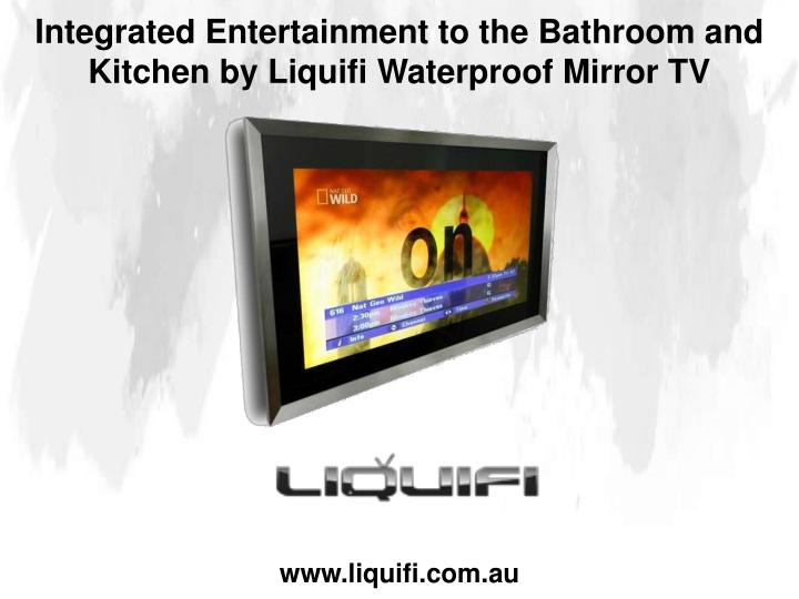 integrated entertainment to the bathroom n.