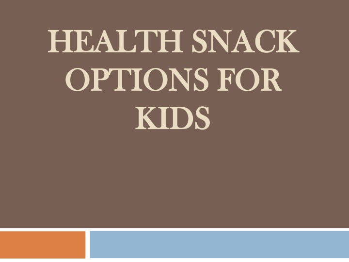health snack options for kids n.