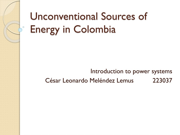 unconventional s ources of e nergy in colombia n.
