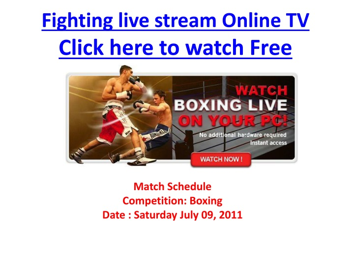 fighting live stream online tv click here to watch free n.