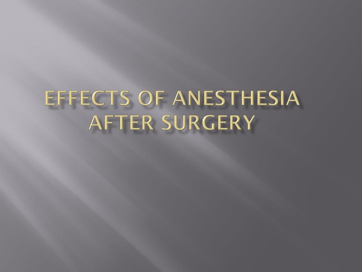 effects of anesthesia after surgery n.