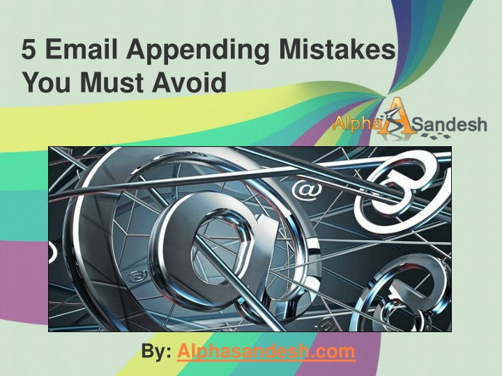 5 email appending mistakes you must avoid n.