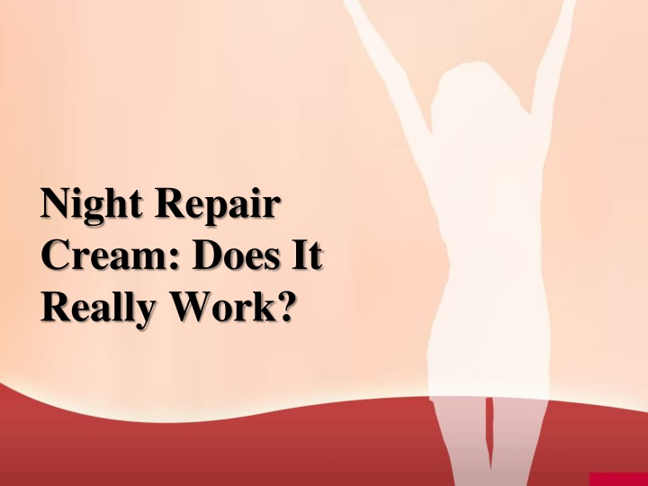 night repair cream does it really work n.