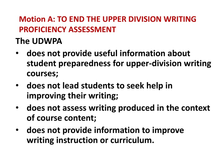 motion a to end the upper division writing proficiency assessment n.