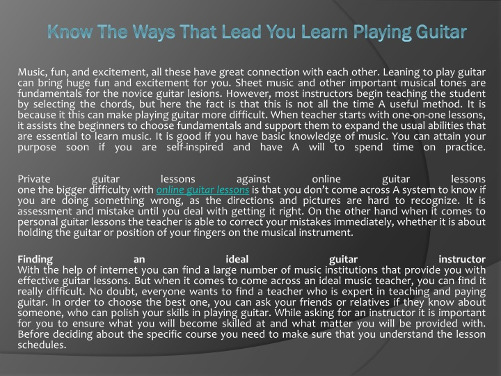 know the ways that lead you learn playing guitar n.