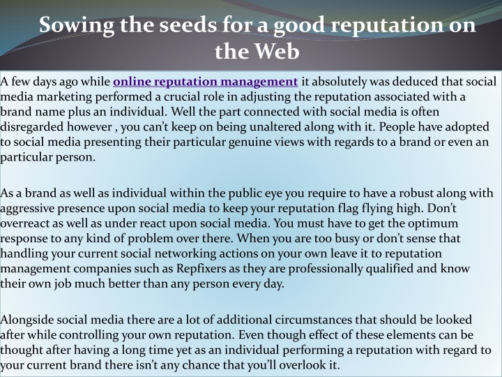 sowing the seeds for a good reputation on the web n.