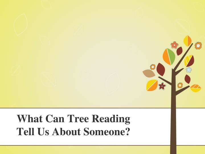 what can tree reading tell us about someone n.