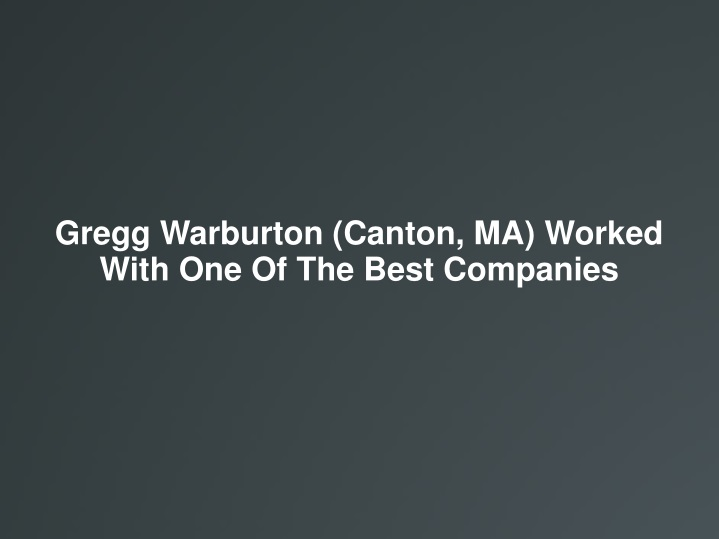 gregg warburton canton ma worked with n.