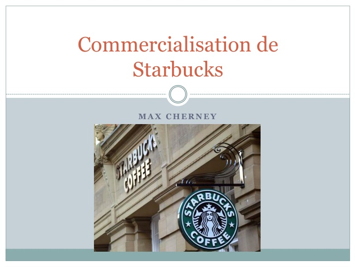commercialisation de starbucks n.