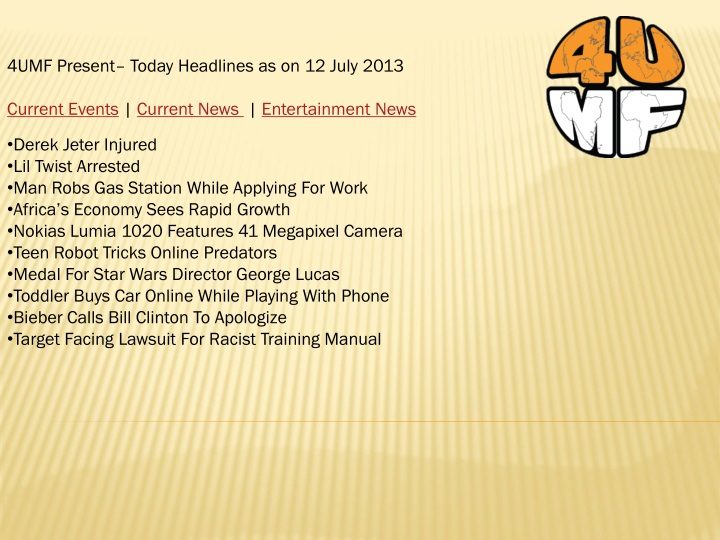 4umf present today headlines as on 12 july 2013 n.