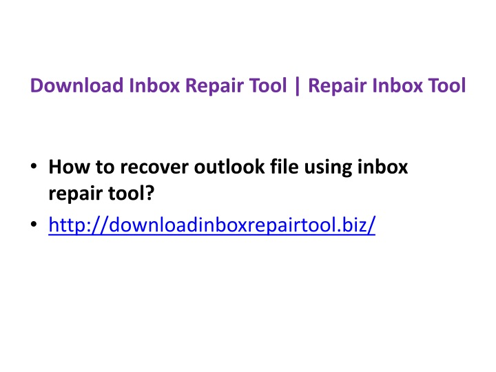 download inbox repair tool repair inbox tool n.