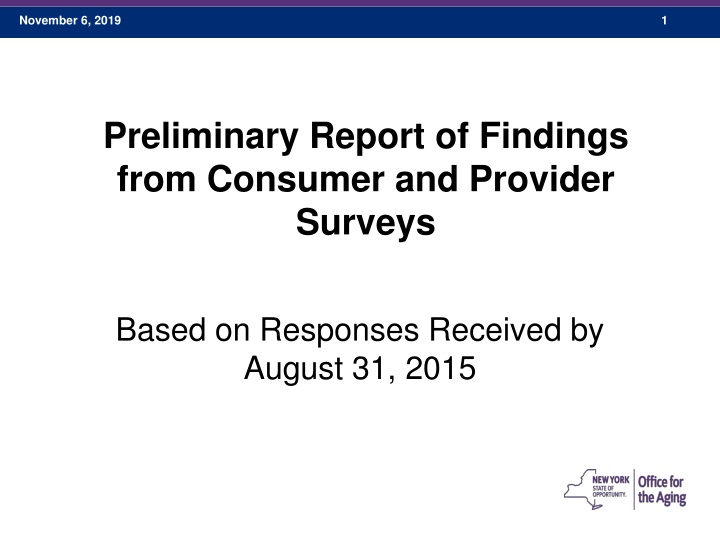preliminary report of findings from consumer and provider surveys n.