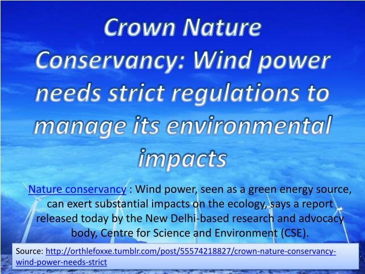 crown nature conservancy wind power needs strict regulations to manage its environmental impacts n.