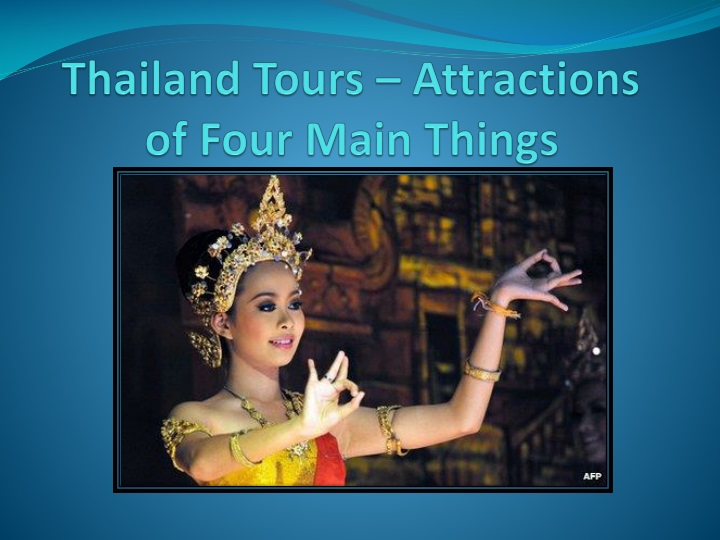 thailand tours attractions of four main things n.