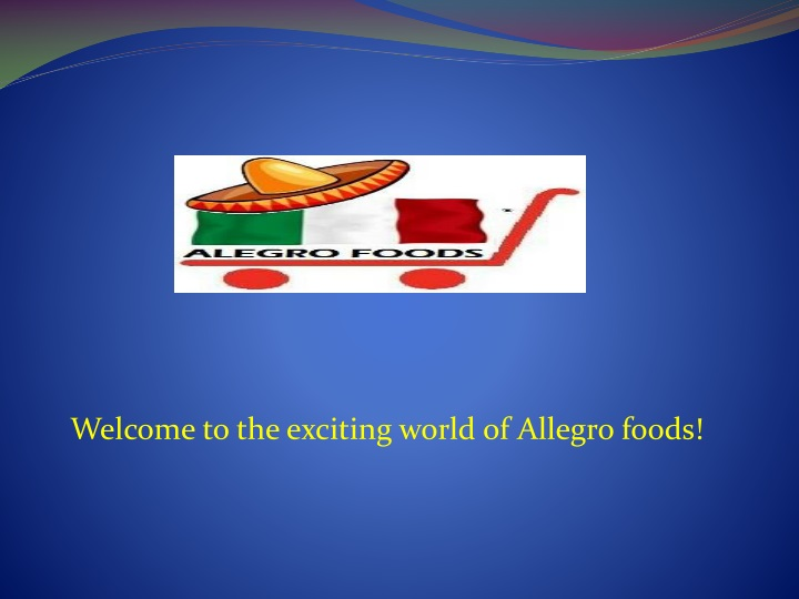 welcome to the exciting world of allegro foods n.