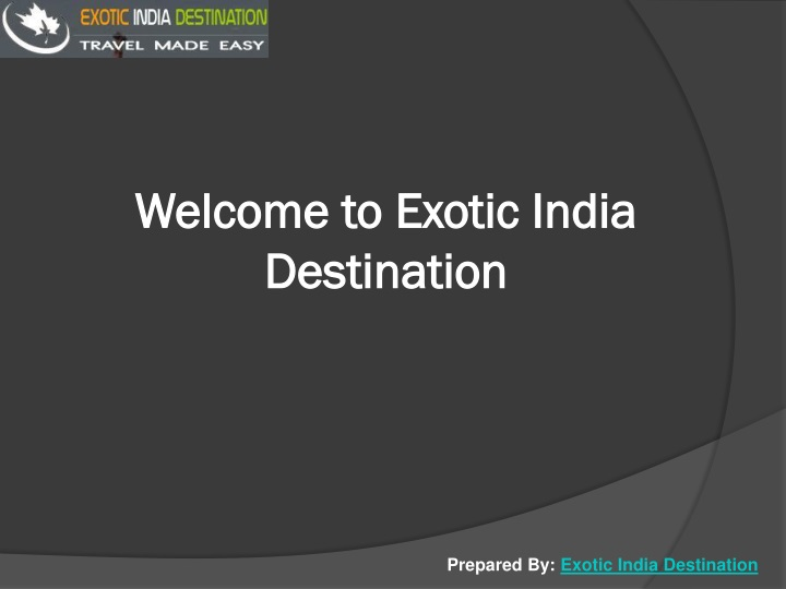 welcome to exotic india destination n.