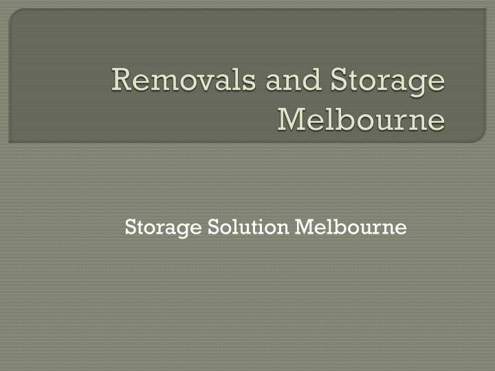 removals and storage melbourne n.