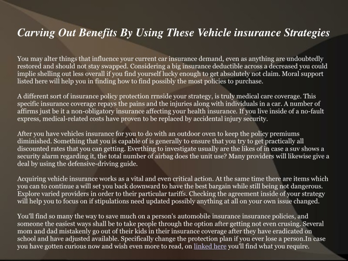 carving out benefits by using these vehicle insurance strategies n.