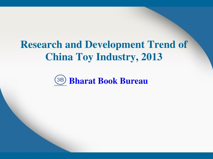 research and development trend of china toy industry 2013 n.