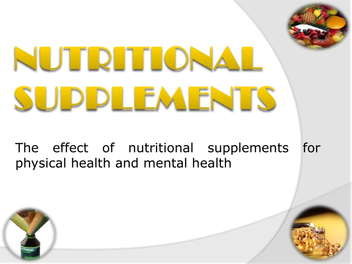 the effect of nutritional supplements for physical health and mental health n.