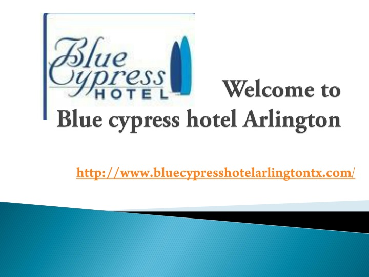 welcome to blue cypress hotel arlington n.