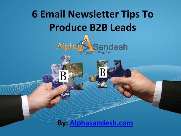 6 email newsletter tips to produce b2b leads n.