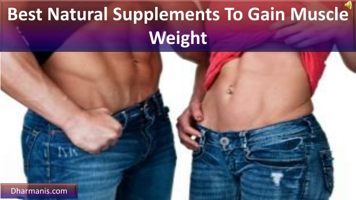 best natural supplements to gain muscle weight n.