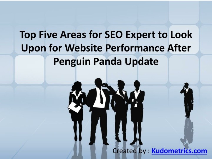 top five areas for seo expert to look upon for website performance after penguin panda update n.
