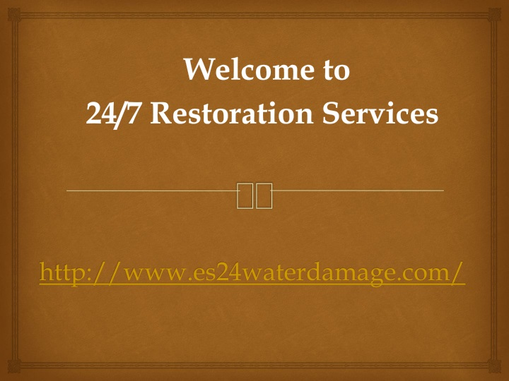 welcome to 24 7 restoration services n.