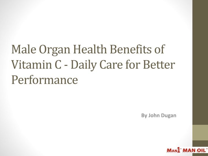 male organ health benefits of vitamin c daily care for better performance n.