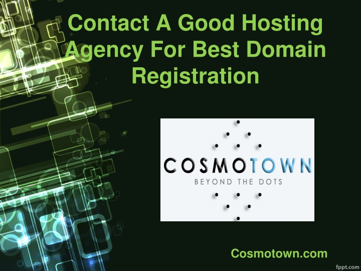 contact a good hosting agency for best domain registration n.