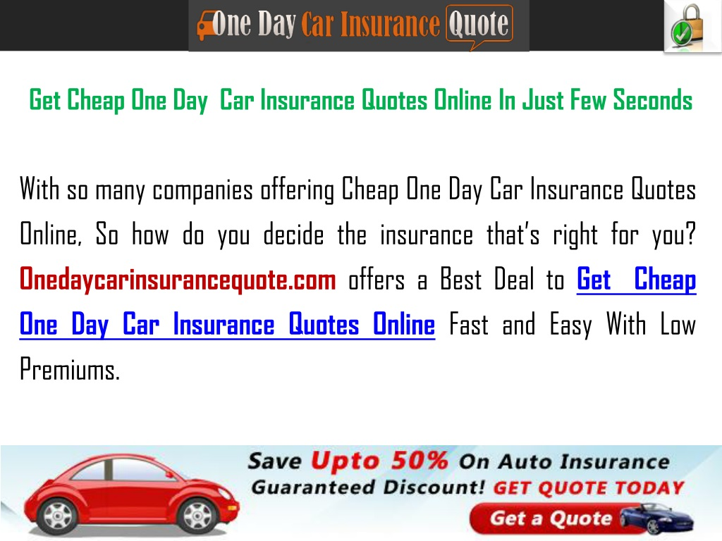 PPT - Get Cheap One Day Car Insurance Quotes With No ...