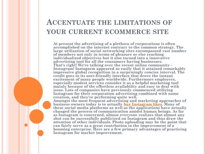 accentuate the limitations of your current ecommerce site n.
