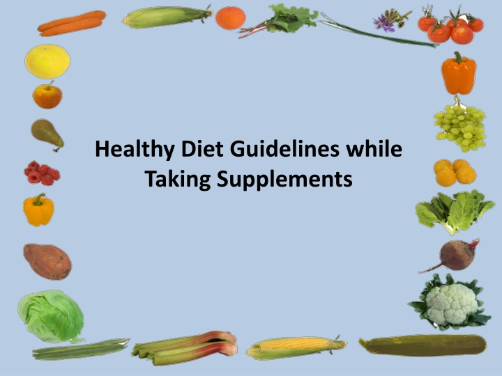 healthy diet guidelines while taking supplements n.