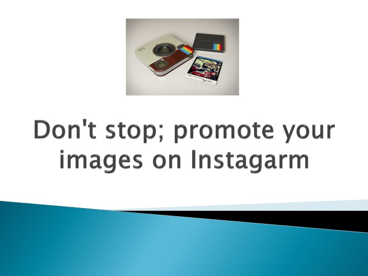 don t stop promote your images on instagarm n.