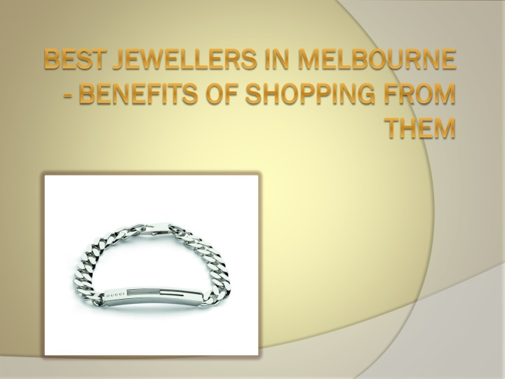best jewellers in melbourne benefits of shopping from them n.
