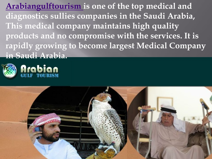 arabiangulftourism is one of the top medical n.