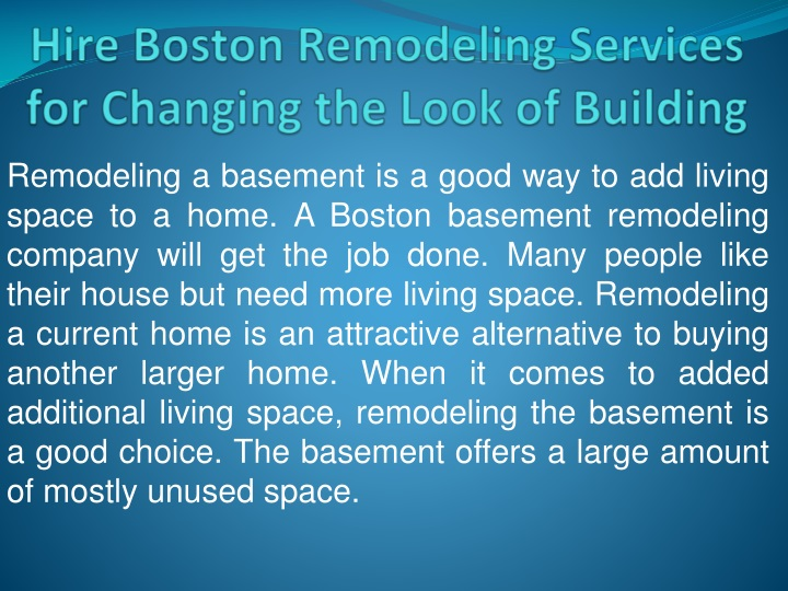 hire boston remodeling services for changing the look of building n.