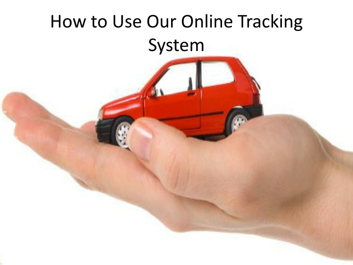 how to use our online tracking system n.