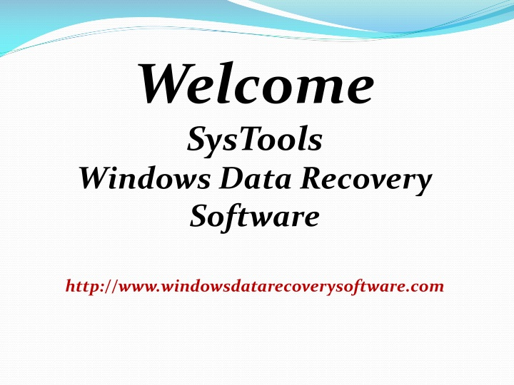 welcome systools windows data recovery software n.