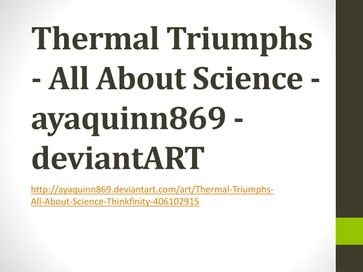 thermal triumphs all about science ayaquinn869 deviantar t n.
