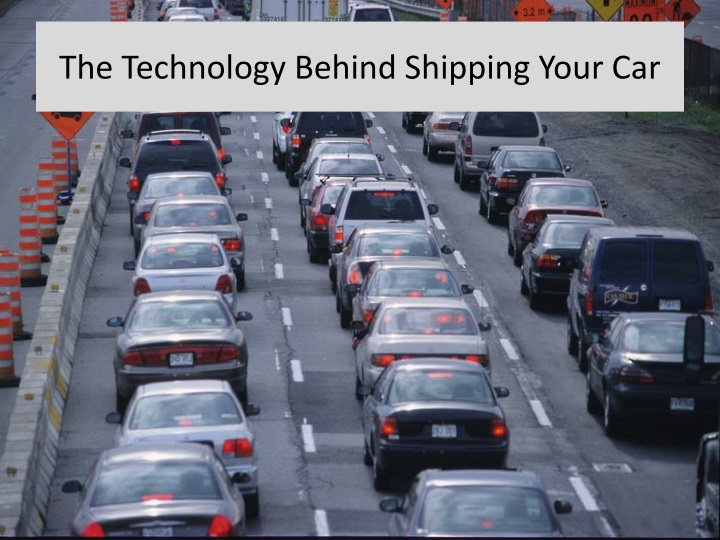the technology behind shipping y our car n.