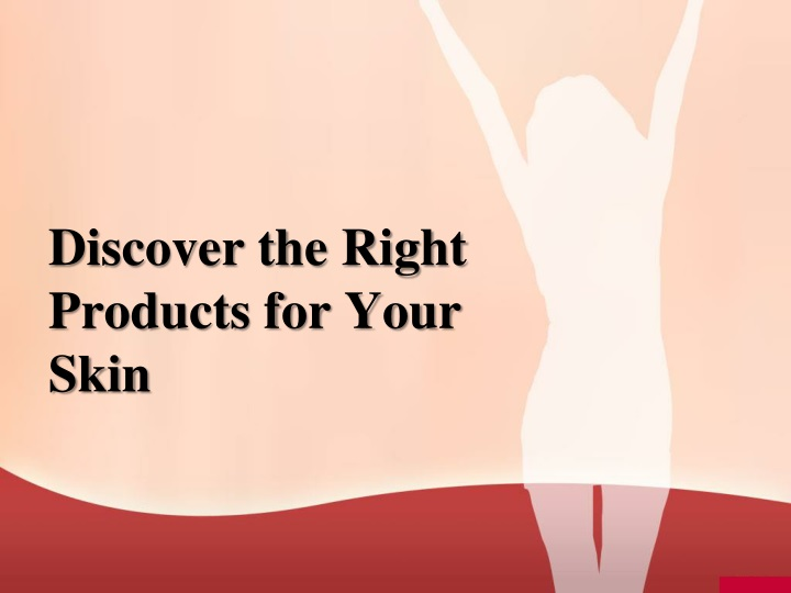 discover the right products for your skin n.