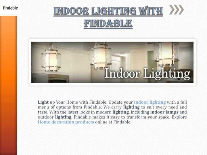 indoor lighting with findable n.