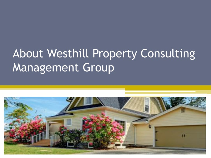 about westhill property consulting management group n.
