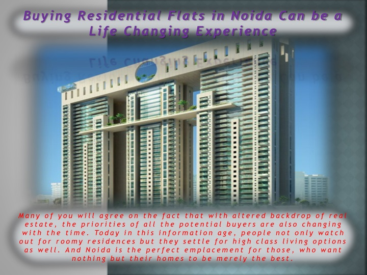 buying residential flats in noida can be a life n.