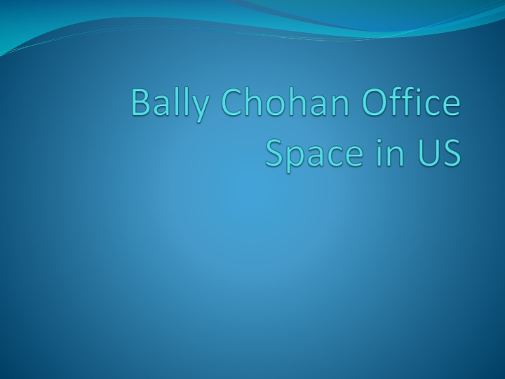 bally chohan office space in us n.